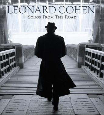 Leonard Cohen: Songs from the Road stream