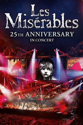 Les Misérables in Concert - The 25th Anniversary - stream