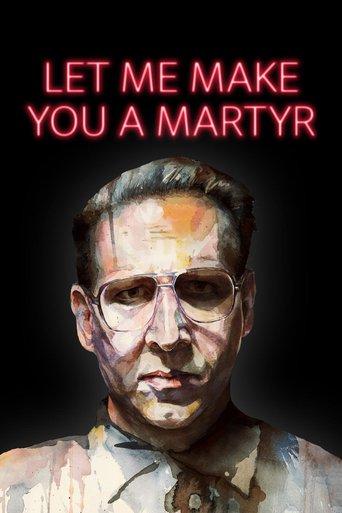 Let Me Make You a Martyr stream