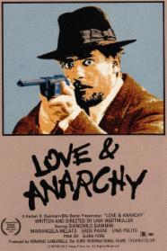 Liebe und Anarchie stream