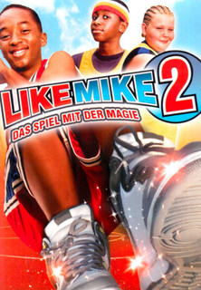 Like Mike 2 - Das Spiel mit der Magie stream