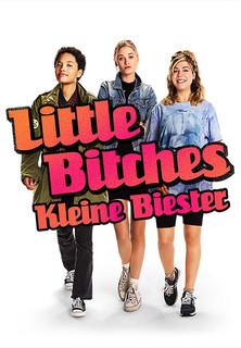 Little Bitches - Kleine Biester Stream