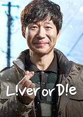 Liver or Die Stream