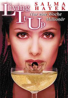 Living It Up - Nur eine Woche Millionär stream