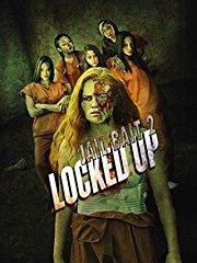 Locked Up - Jail Bait 2 stream
