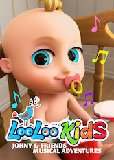Loo Loo Kids: Johny & Friends Musical Adventures Stream