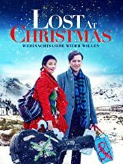 Lost at Christmas – Weihnachtsliebe wider Willen Stream