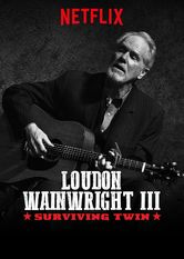 Loudon Wainwright III: Surviving Twin stream