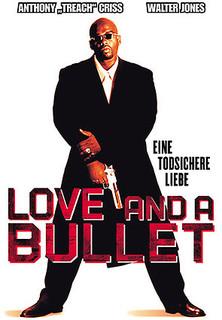 Love and a Bullet - Eine todsichere Liebe stream