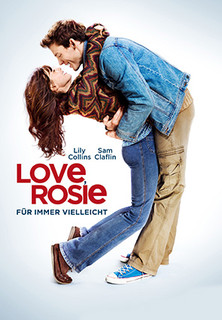 Love, Rosie - Für immer vielleicht - stream