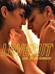 Lovecut: Liebe, Sex und Sehnsucht Stream