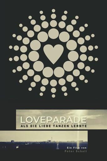 Loveparade - Als die Liebe tanzen lernte - stream