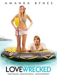 Lovewrecked - Liebe über Bord - stream