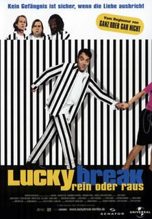 Lucky Break - Rein oder Raus Stream