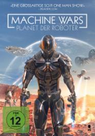 Machine Wars - Planet der Roboter stream