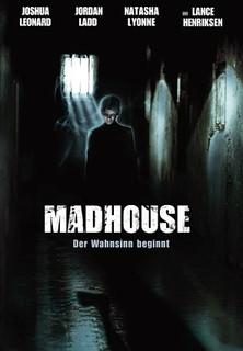 Madhouse - Der Wahnsinn beginnt stream