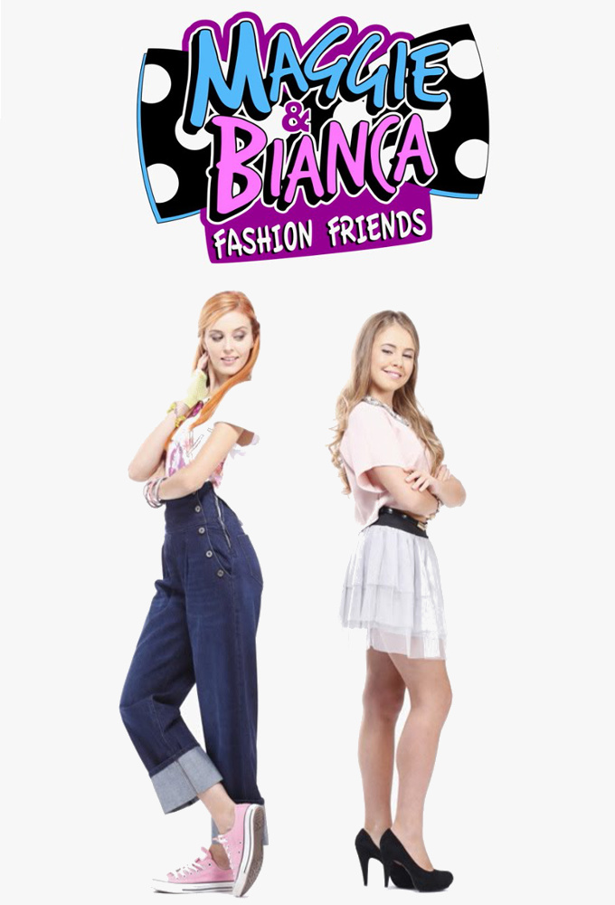 Maggie & Bianca: Fashion Friends stream