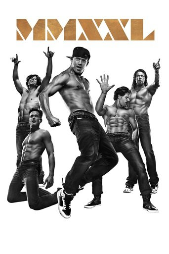 Magic Mike XXL stream