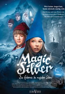 Magic Silver - Das Geheimnis des magischen Silbers stream