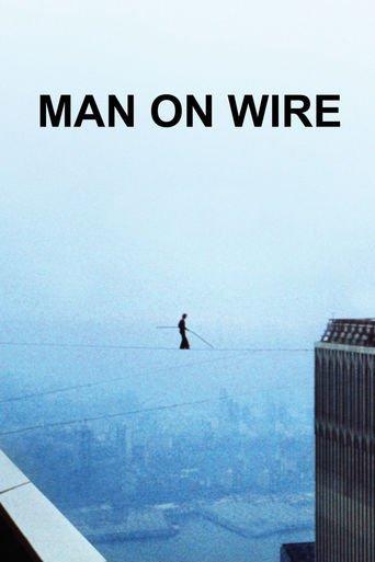 Man on Wire - Der Drahtseilakt stream