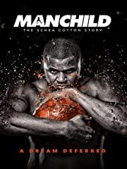 Manchild: The Schea Cotton Story stream