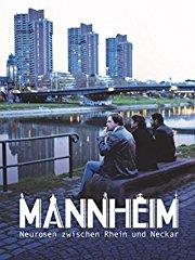 MANNHEIM - Neurosen zwischen Rhein und Neckar stream