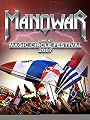 Manowar - Live At Magic Circle Festival 2007 stream
