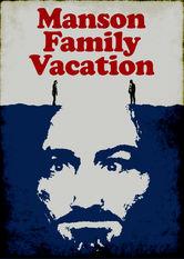 Manson Family Vacation stream