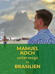 Manuel Koch unterwegs in Brasilien Stream