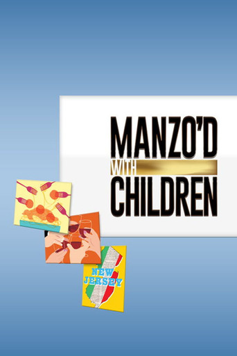 Manzo'd with Children stream