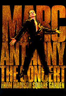Marc Anthony - The Concert From Madison Square Garden - stream