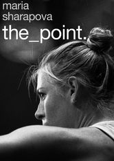 Maria Sharapova: The Point stream