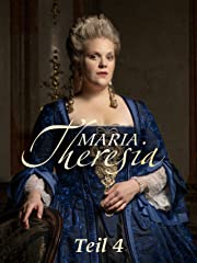 Maria Theresia - Teil 3 Stream