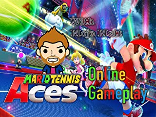 Mario Tennis Aces Online Gameplay With Mojo Matt stream