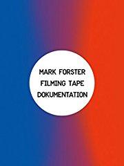 Mark Forster - Filming TAPE stream