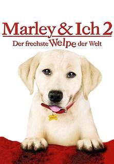Marley & Ich 2 - Der frechste Welpe der Welt stream