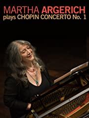 Martha Argerich plays Chopin Concerto No. 1 stream