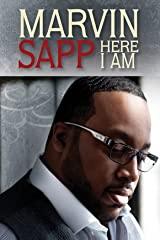 Marvin Sapp: Here I Am stream