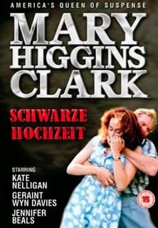 Mary Higgins Clark- Schwarze Hochzeit stream