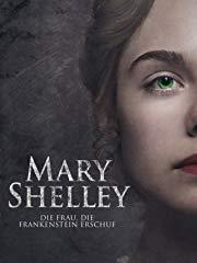 Mary Shelley - Die Frau, die Frankenstein erschuf Stream