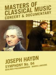 Masters of Classical Music - Joseph Haydn - Symphony No. 94 stream