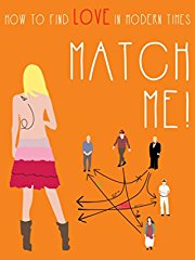Match Me! How to find love in modern times stream