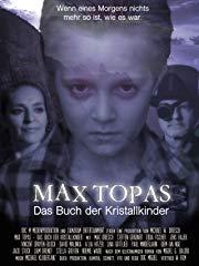 Max Topas - Das Buch der Kristallkinder stream