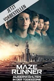 Maze Runner: Die Auserwählten in der Todeszone stream