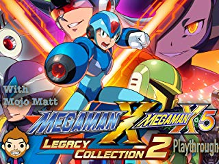Mega Man X Legacy Collection 2 Mega Man X5 Playthrough With Mojo Matt stream