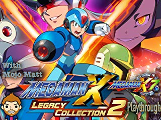 Mega Man X Legacy Collection 2 Mega Man X7 Playthrough With Mojo Matt stream