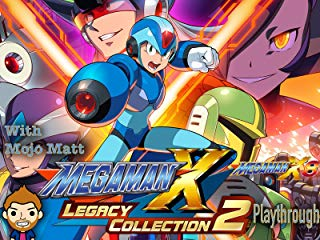 Mega Man X Legacy Collection 2 Mega Man X8 Playthrough With Mojo Matt stream