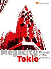 Megacity Tokio - Wohnen in der Zukunft stream