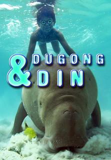 Mein Freund aus dem Meer - Die Geschichte von Dugong und Din stream