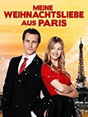 Meine Weihnachtsliebe aus Paris Stream